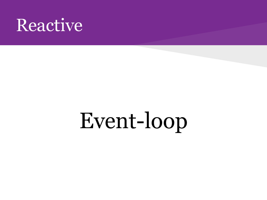 Reactive Event-loop
