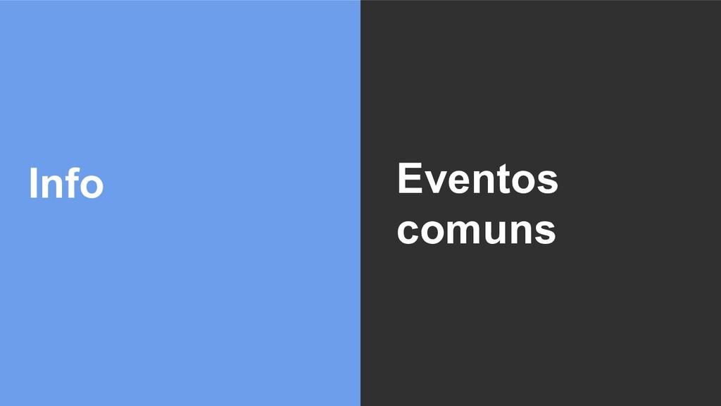 Info Eventos comuns