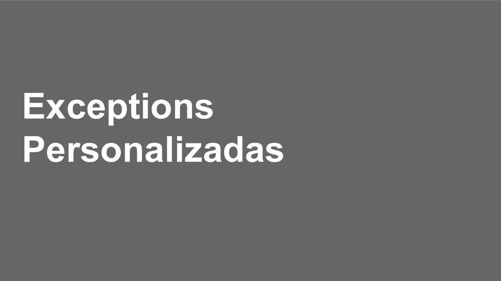 Exceptions Personalizadas