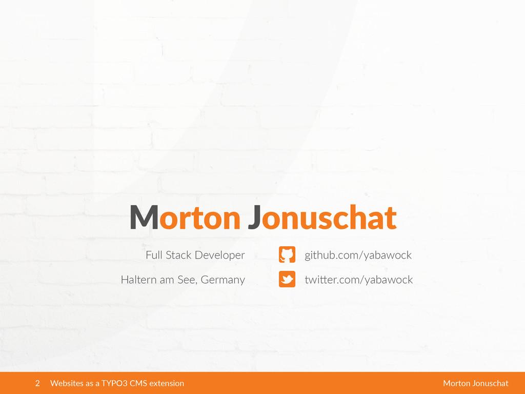 Morton Jonuschat Full Stack Developer twi2er...