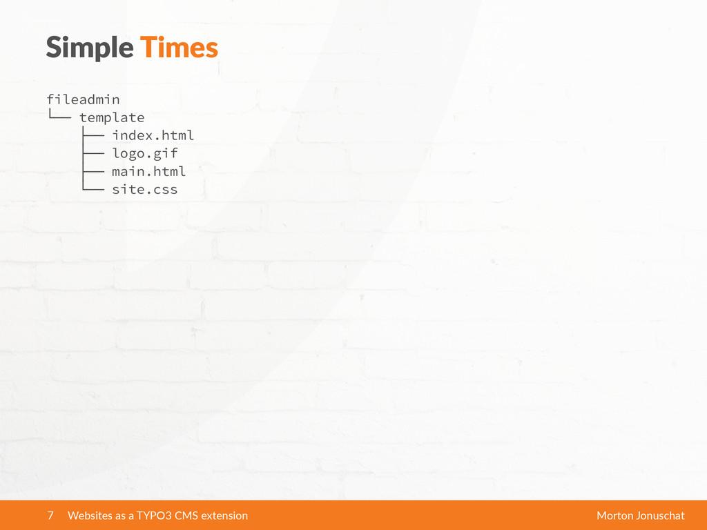 Simple Times fileadmin └── template ├── index....