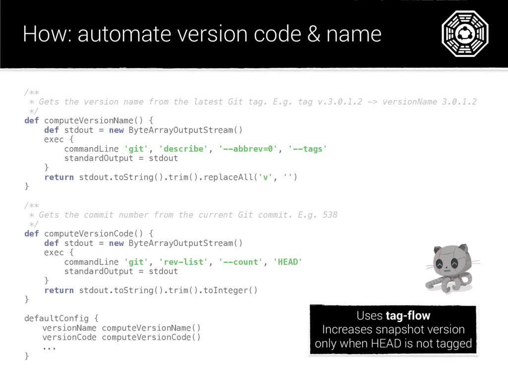 How: automate version code & name /** * Gets t...