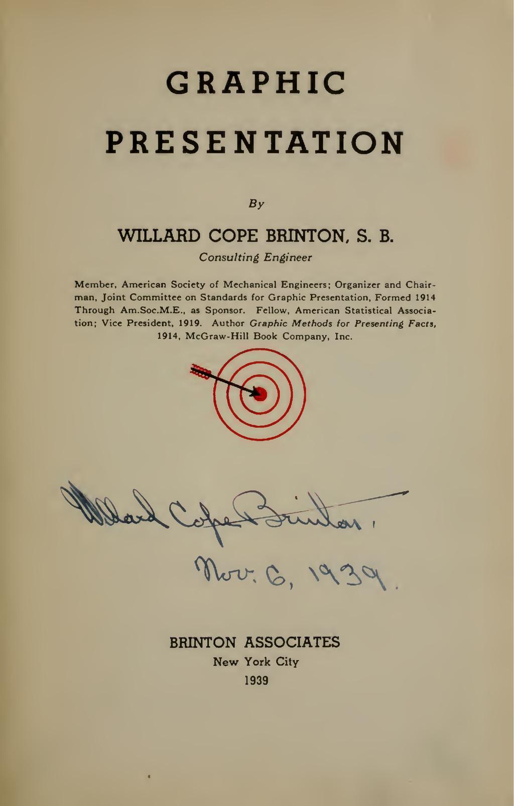 GRAPHIC PRESENTATION By WILLARD COPE BRINTON, S...