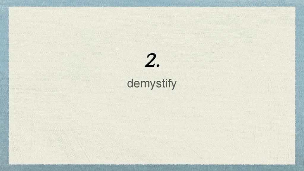 demystify 2.