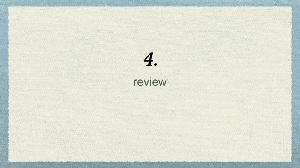 review 4.