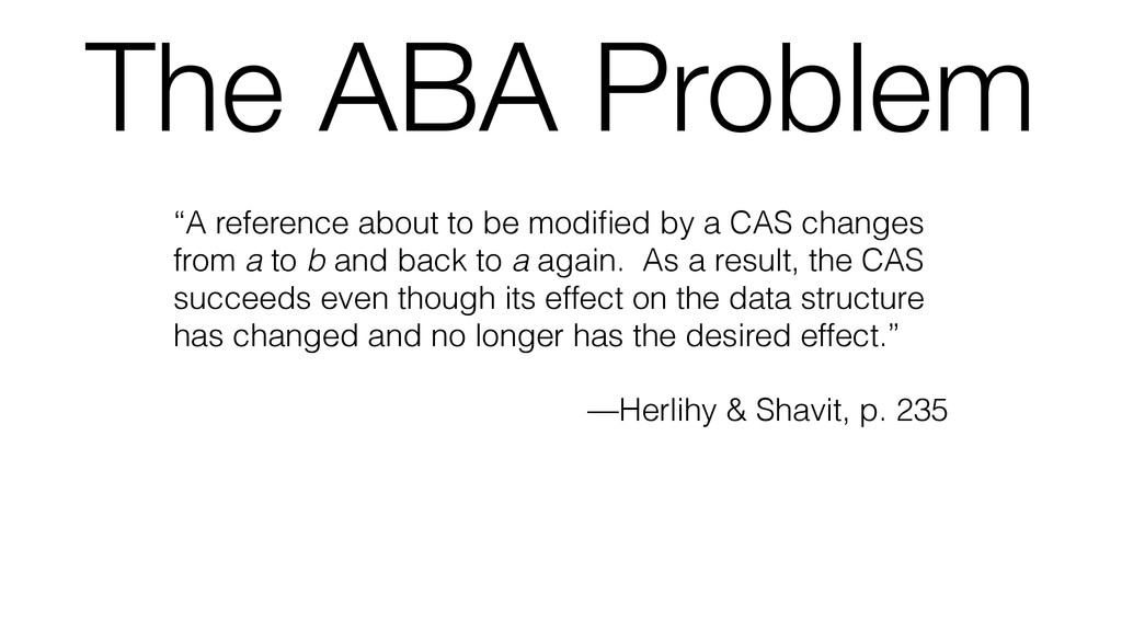 """The ABA Problem """"A reference about to be modifie..."""