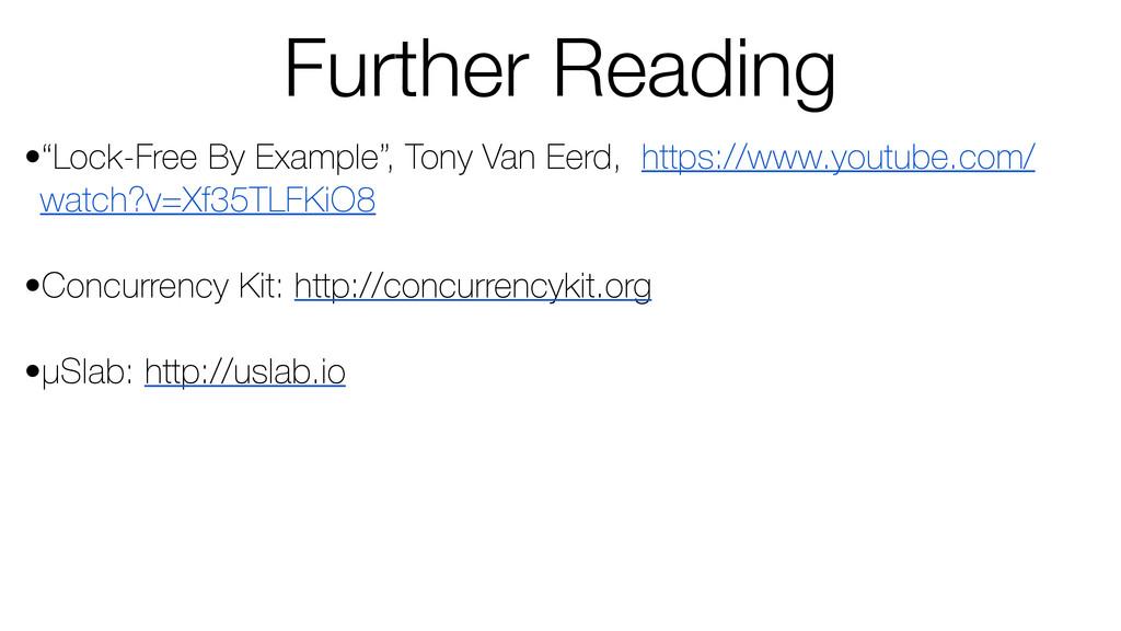 """•""""Lock-Free By Example"""", Tony Van Eerd, https:/..."""