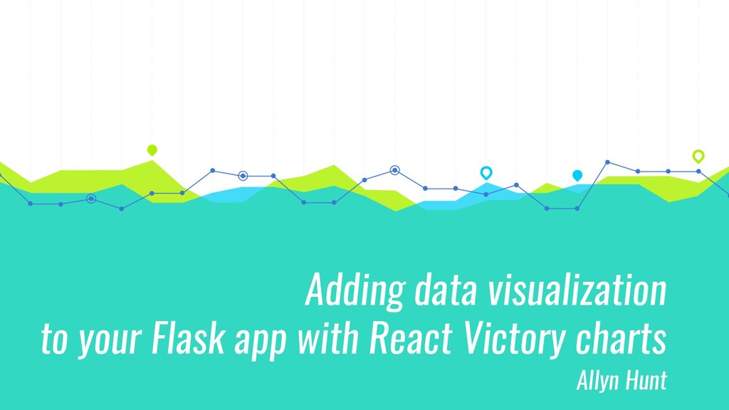 Adding data visualization to your Flask app wit...