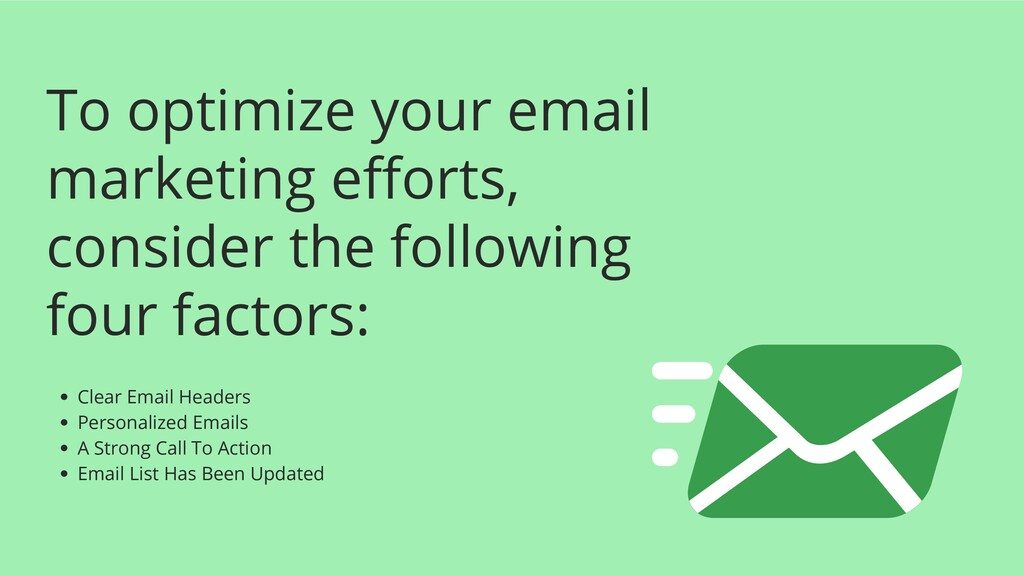 To optimize your email marketing efforts, consi...