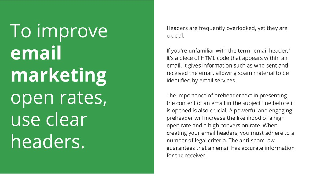 To improve email marketing open rates, use clea...