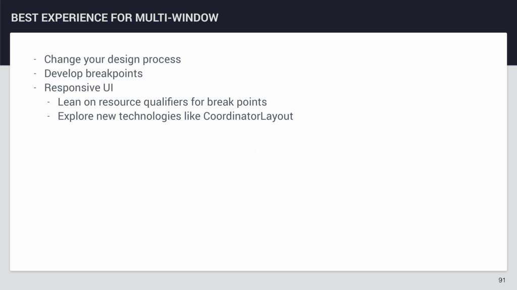 z BEST EXPERIENCE FOR MULTI-WINDOW 91 - Change ...