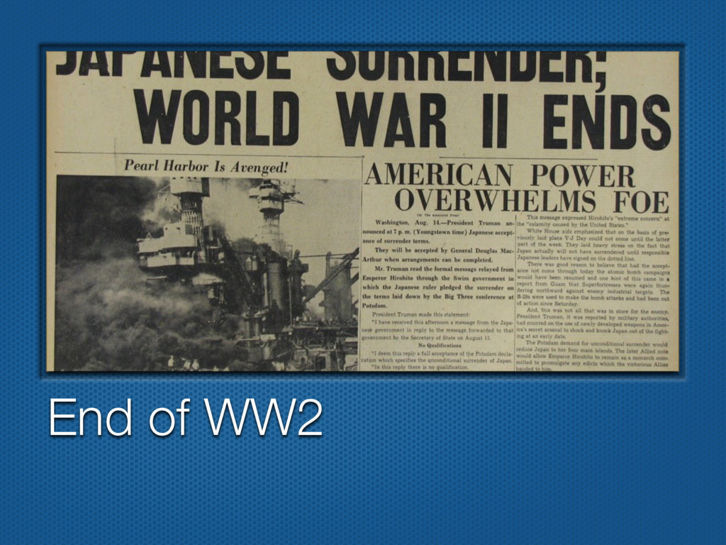 End of WW2
