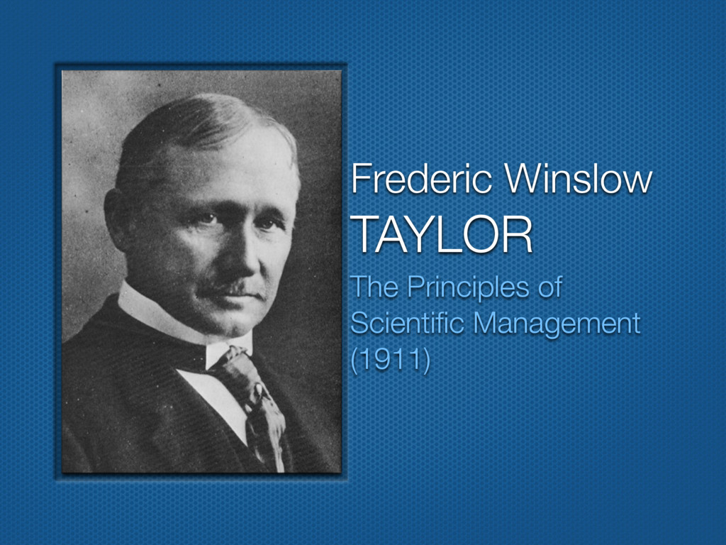 Frederic Winslow TAYLOR The Principles of Scien...