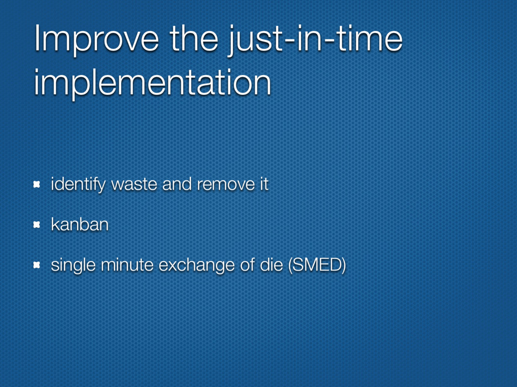 Improve the just-in-time implementation identif...