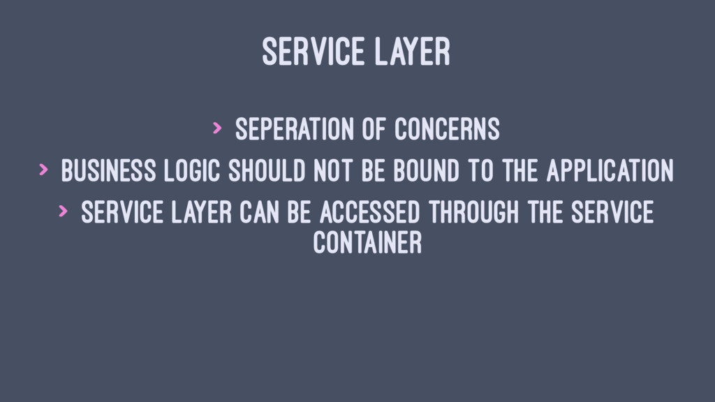 SERVICE LAYER > Seperation of concerns > Busine...