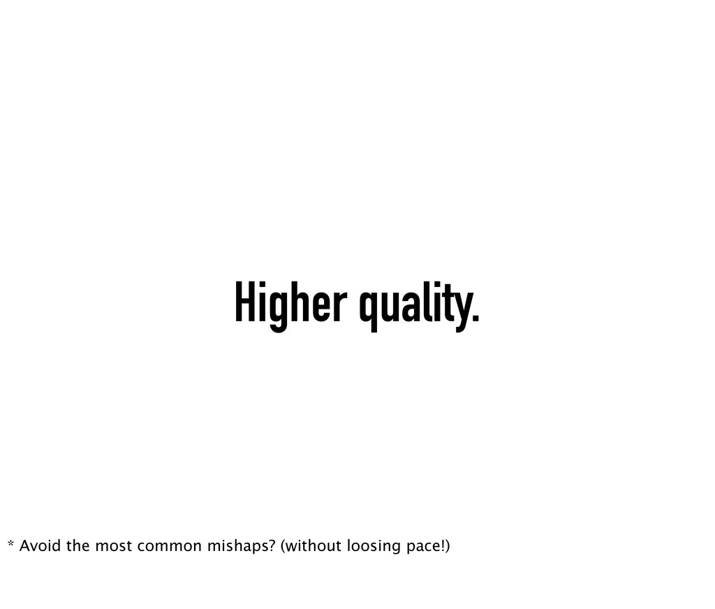 Higher quality. * Avoid the most common mishaps...