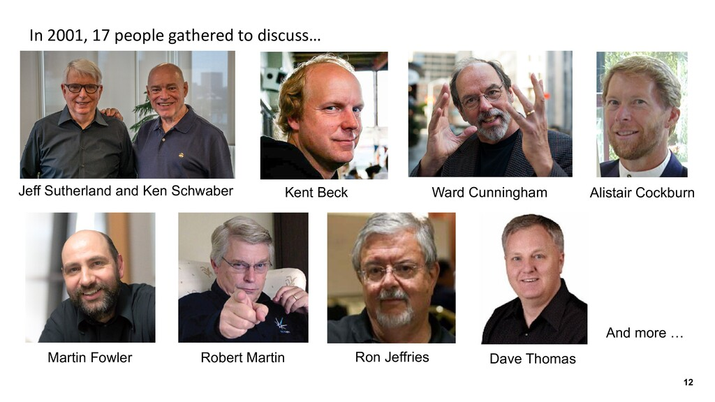 12 In 2001, 17 people gathered to discuss… Jeff...