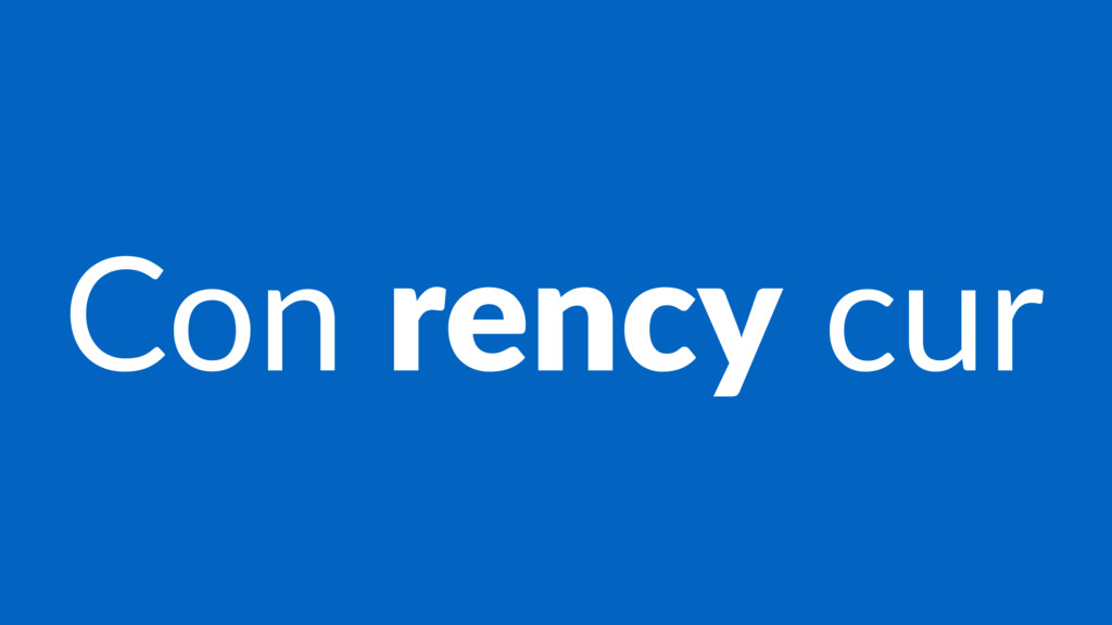 Con rency cur
