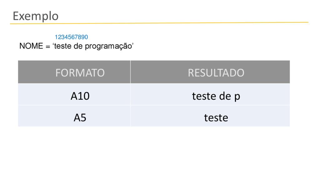 Exemplo FORMATO RESULTADO A10 teste de p A5 tes...