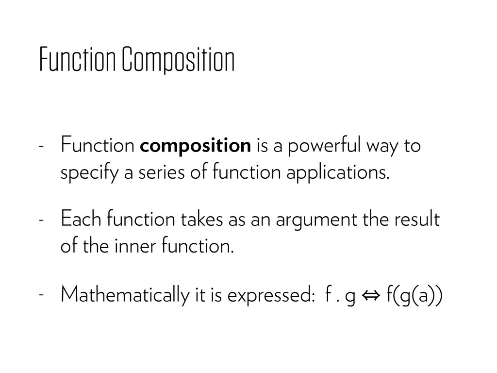 Function Composition - Function composition is ...