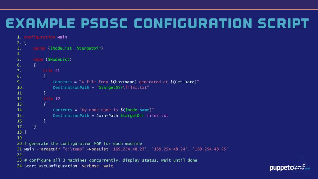 v Example PSDSC Configuration Script 1. configu...
