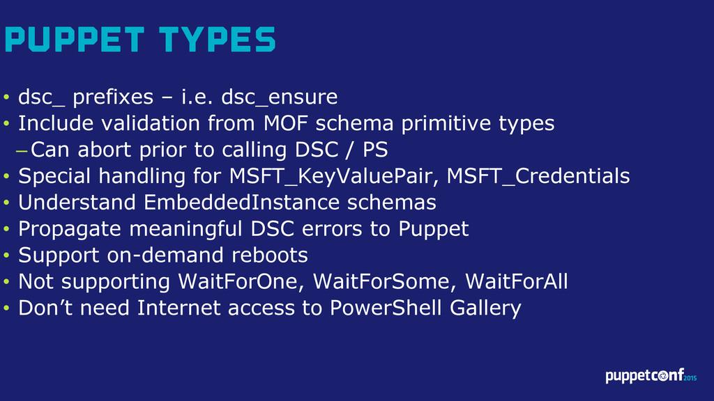 v • dsc_ prefixes – i.e. dsc_ensure • Include v...