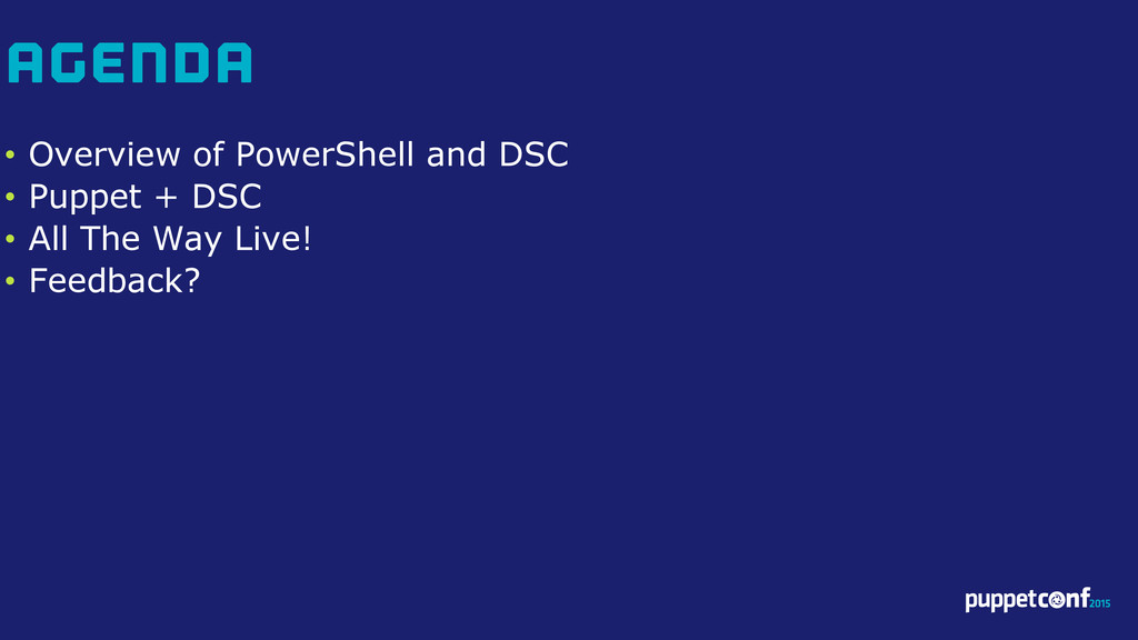 v • Overview of PowerShell and DSC • Puppet + D...