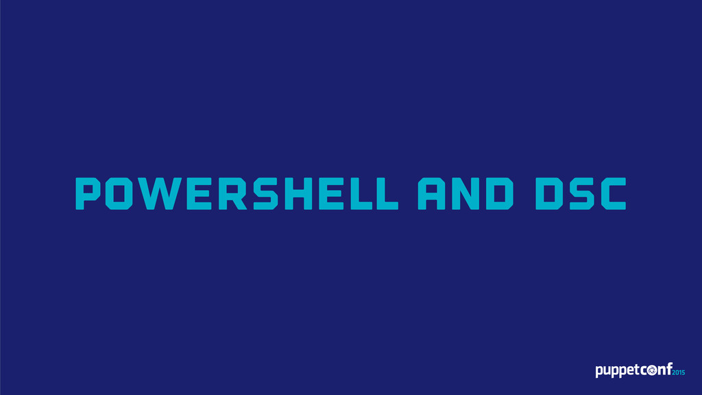 PowerShell and DSC