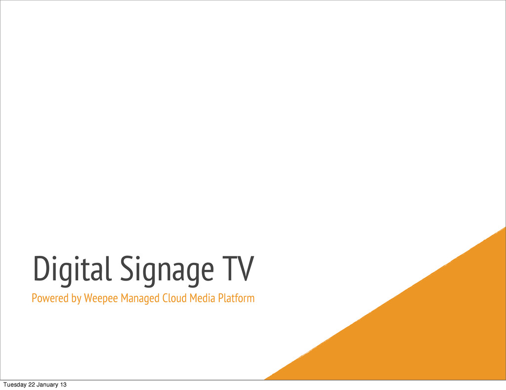 Digital Signage TV Powered by Weepee Managed Cl...