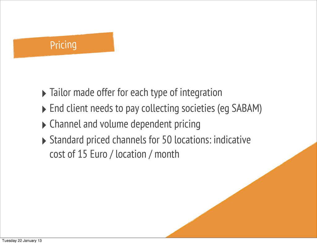 Pricing ‣ Tailor made offer for each type of in...