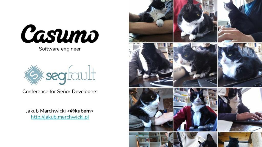 @kubem Software engineer Conference for Señor D...