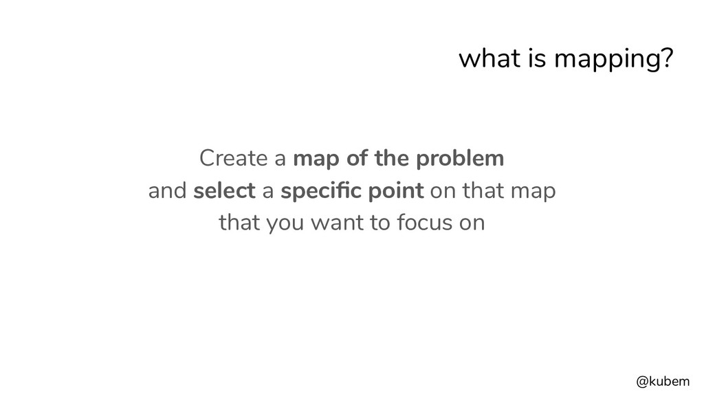 @kubem what is mapping? Create a map of the pro...