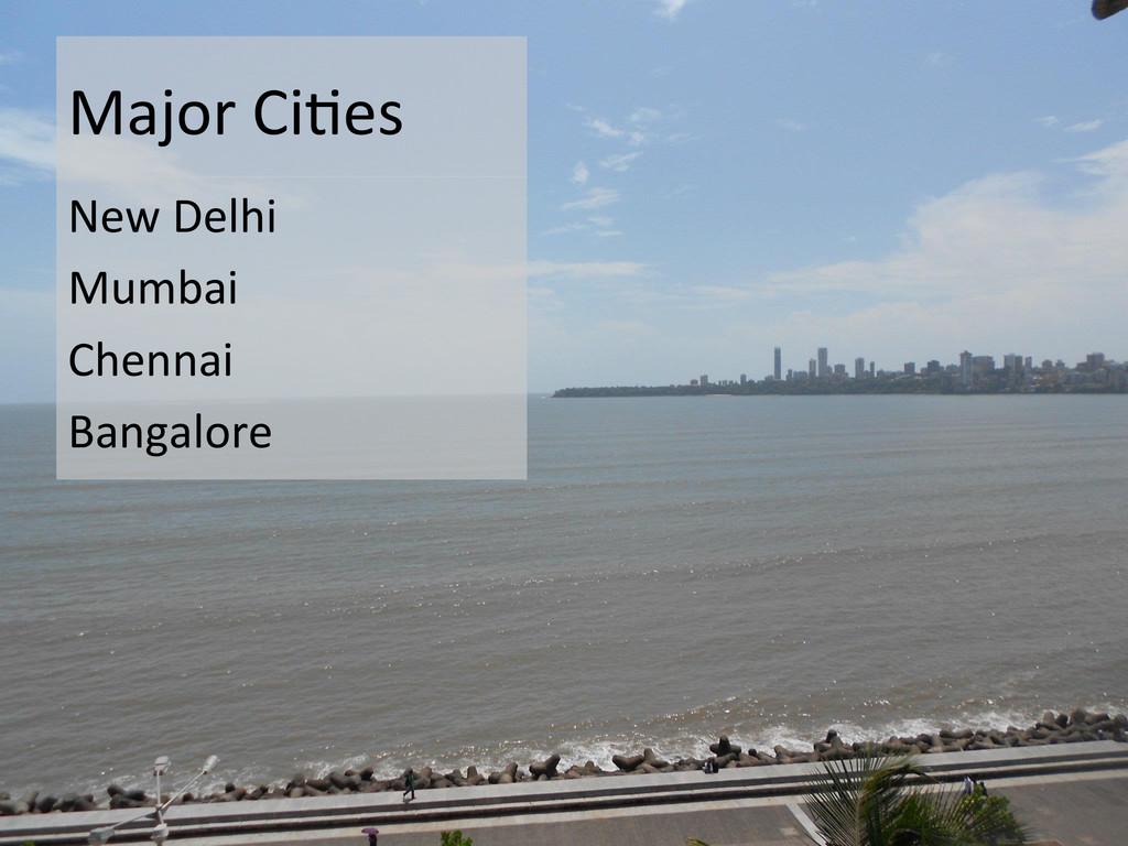 Major CiEes  New Delhi  Mumbai  ...