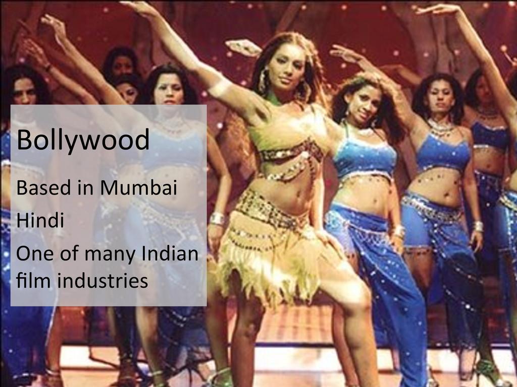 Bollywood  Based in Mumbai  Hindi...