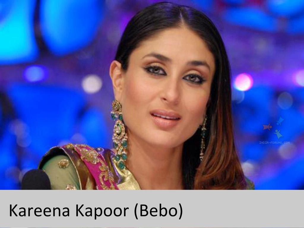 Kareena Kapoor (Bebo)
