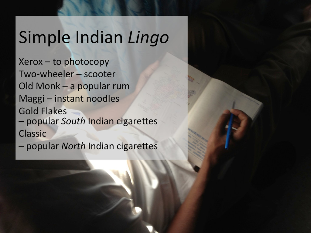 Simple Indian Lingo  Xerox – to...
