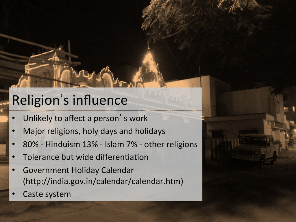 Religion's influence  • Unlikely to ...