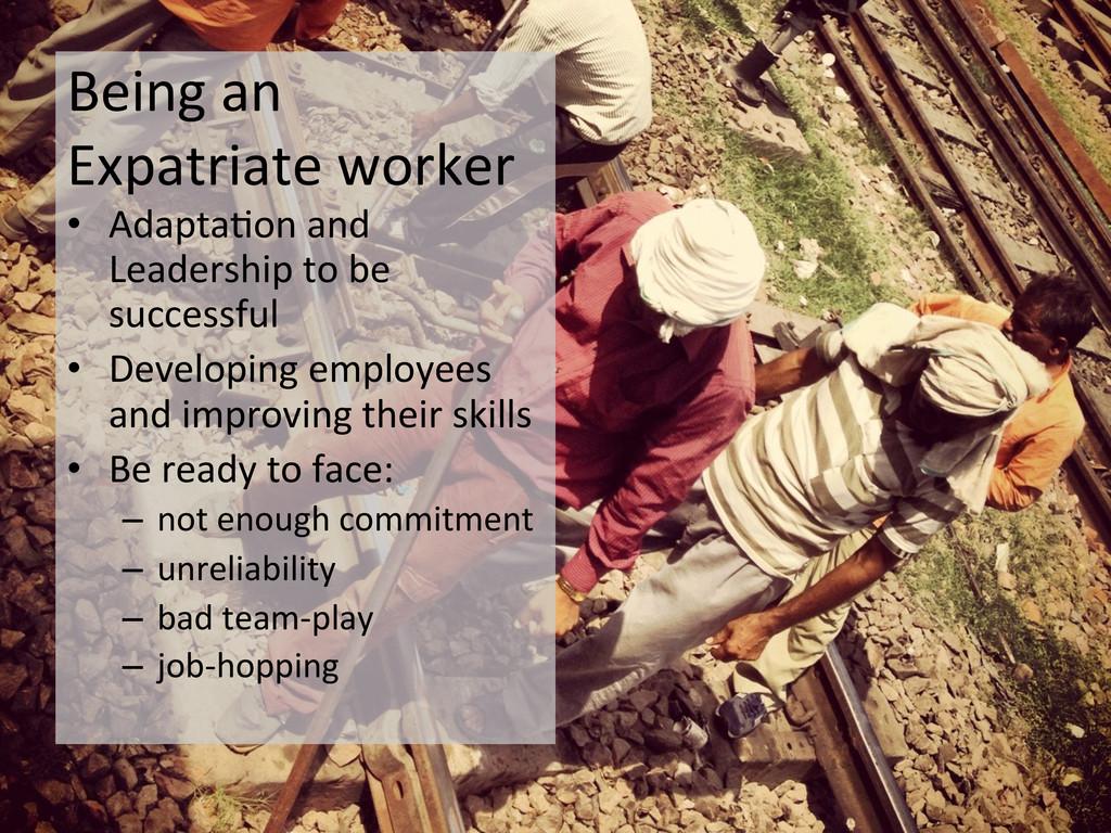 Being an  Expatriate worker  • Ada...