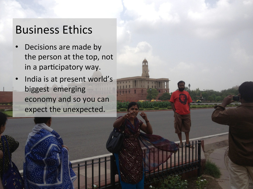 Business Ethics  • Decisions are m...