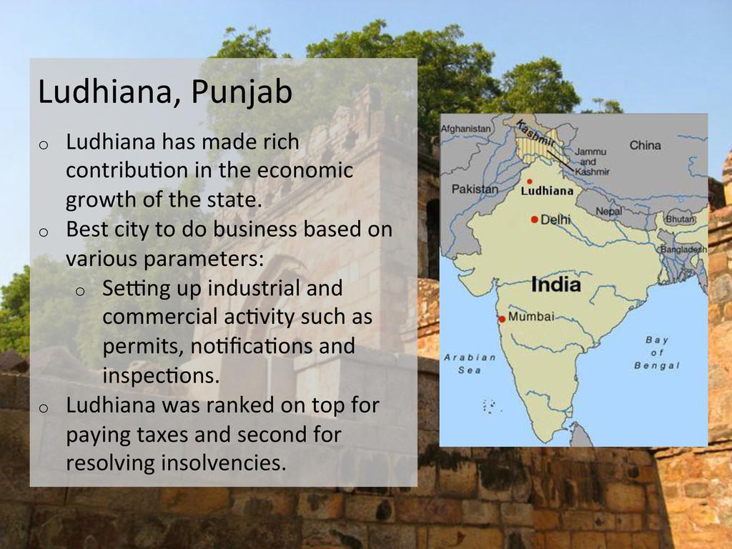 Ludhiana, Punjab  o Ludhiana has m...