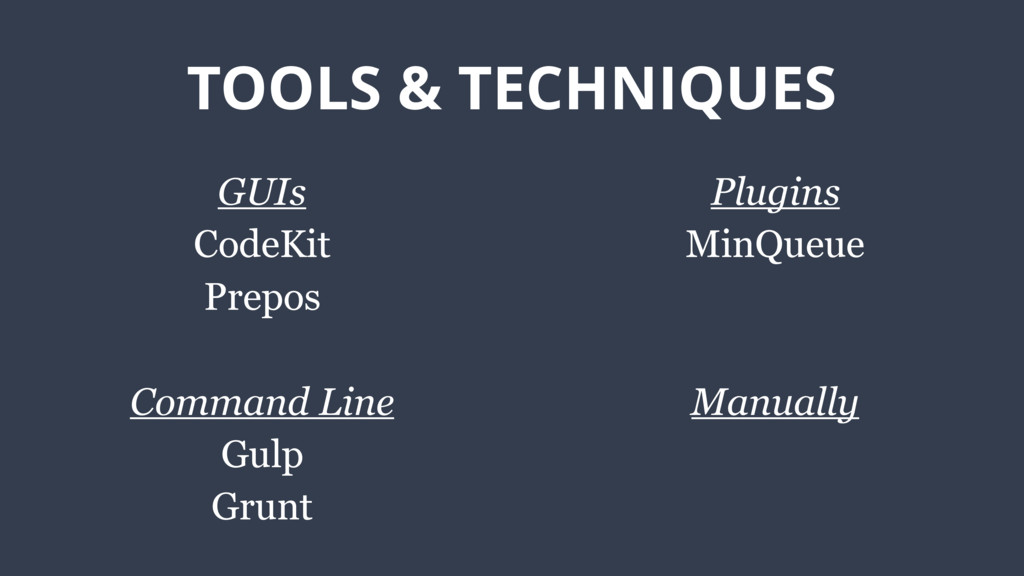 TOOLS & TECHNIQUES GUIs