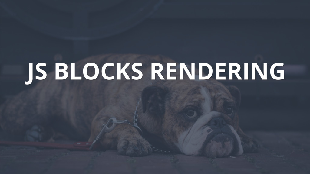 JS BLOCKS RENDERING