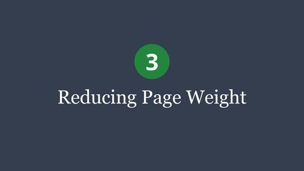 Reducing Page Weight 3