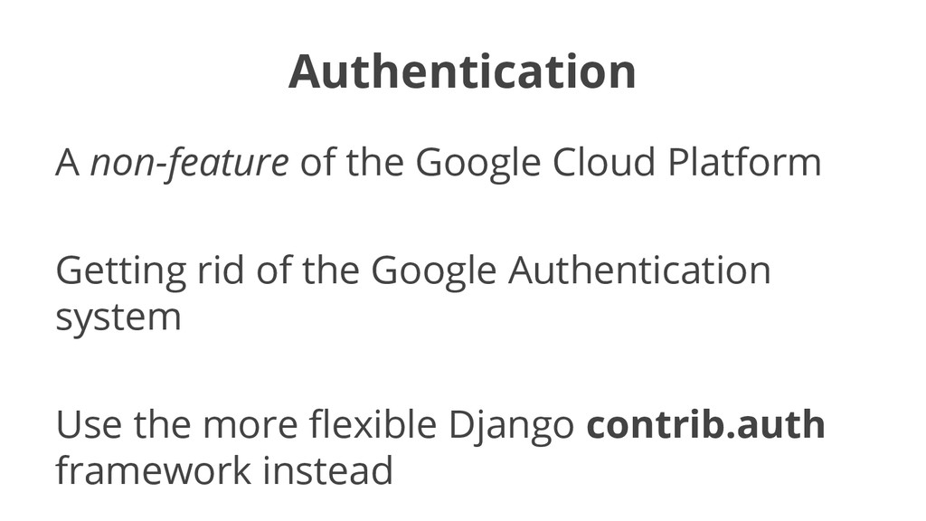 Authentication A non-feature of the Google Clou...
