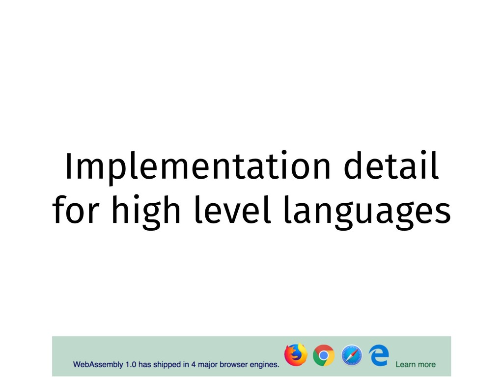 Implementation detail for high level languages