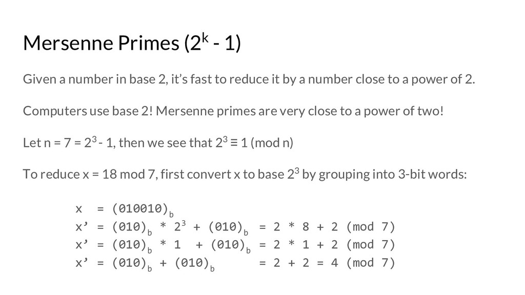 Mersenne Primes (2k - 1) Given a number in base...