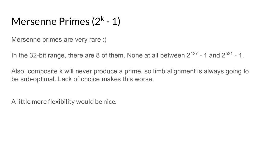 Mersenne Primes (2k - 1) Mersenne primes are ve...