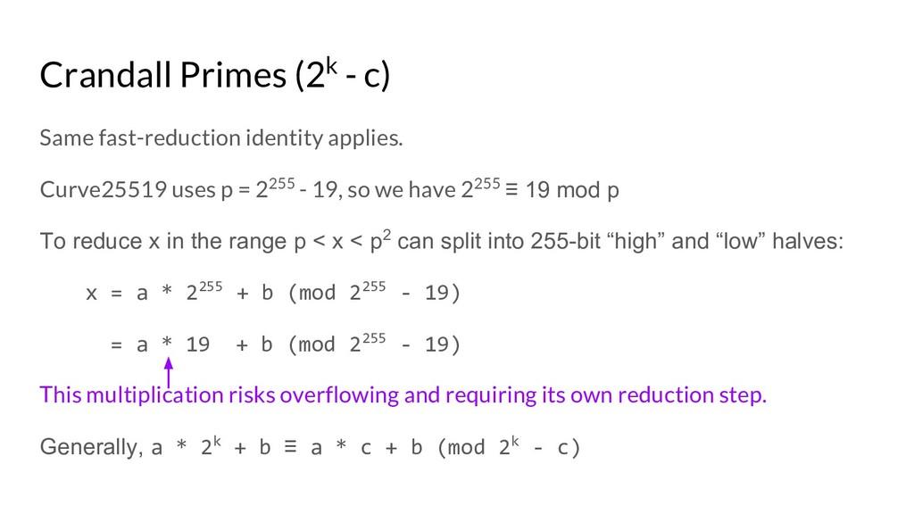 Crandall Primes (2k - c) Same fast-reduction id...