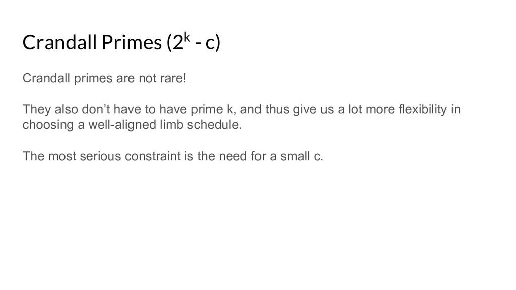 Crandall Primes (2k - c) Crandall primes are no...