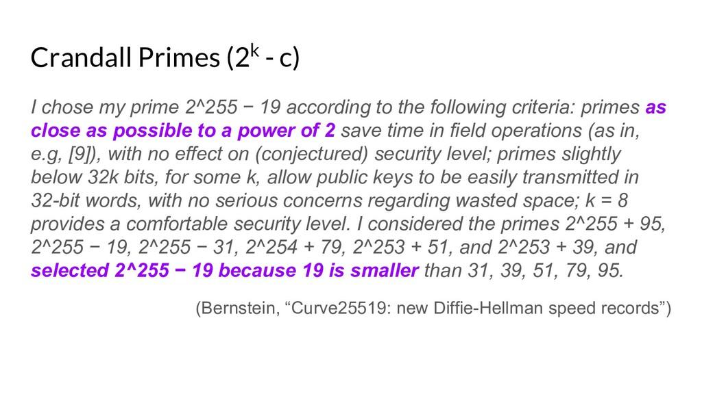 Crandall Primes (2k - c) I chose my prime 2^255...